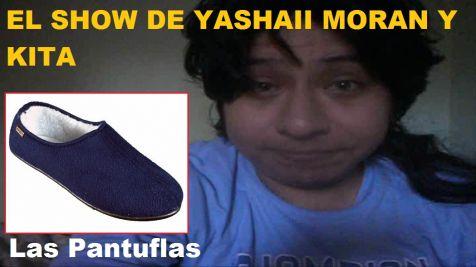 Yashaii Moran, la pantufla